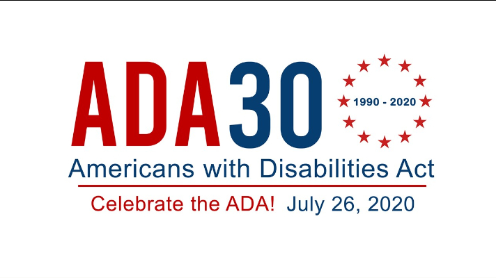 white background with red and blue text.  ADA 30.  Americans with Disabilities Act turns 30 on July 26th 2020