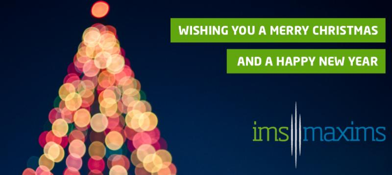 Wishing you a Merry Christmas and a Happy new Year from IMS MAXIMS