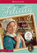 American Girl Felicity Gunpowder And Tea Cakes book cover.