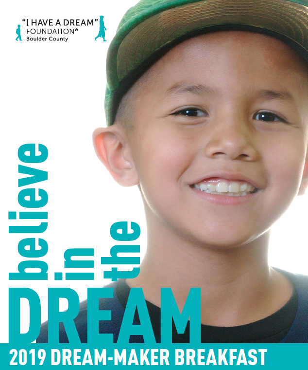 "An image of a young boy wearing a baseball cap and smiling at the camera. Text says ""believe in the DREAM 2019 DREAM-MAKER BREAKFAST."""