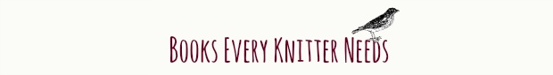 Books Every Knitter Needs