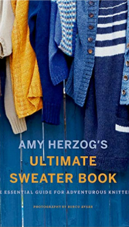 NEW: Amy Herzog's Ultimate Sweater Book