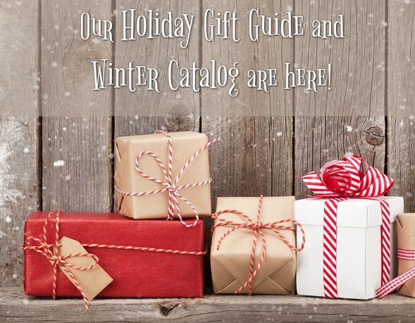 Holiday Gift Guide & Winter Catalog 2018