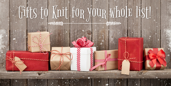 Gifts to Knit for Your Whole List