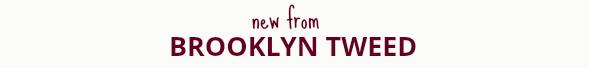 New from Brooklyn Tweed