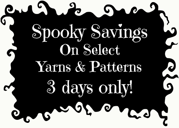 Spooky Savings on Select Yarns & Patterns