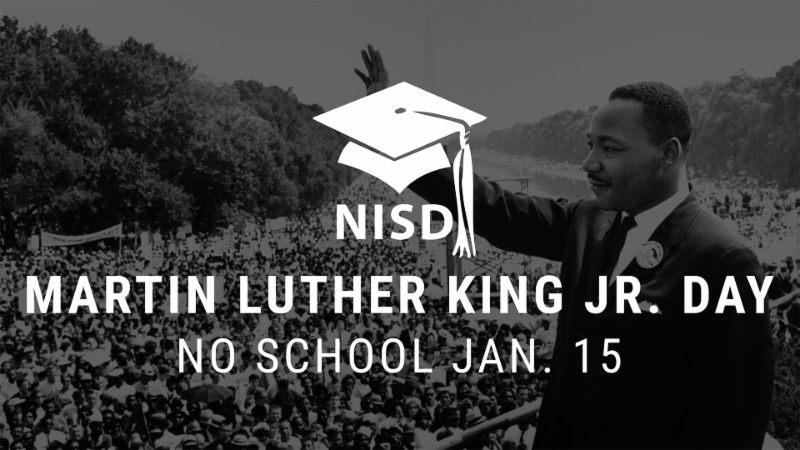 Martin Luther King Jr. Day is on Jan. 15_ a district holiday