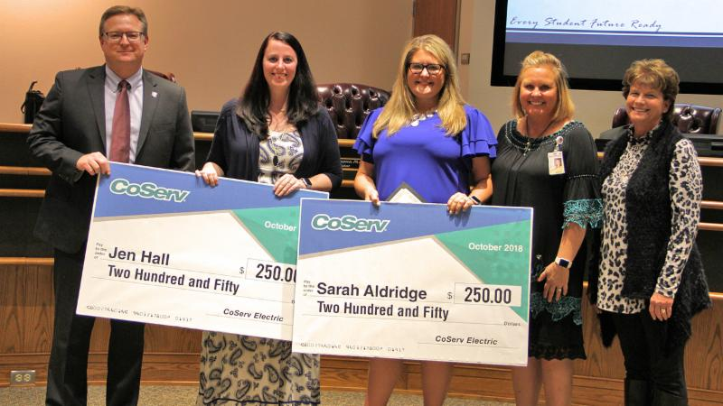 Trustees recognized Love Elementary teachers Sarah Aldridge and Jen Hall for being named CoServ Teachers of the Month.