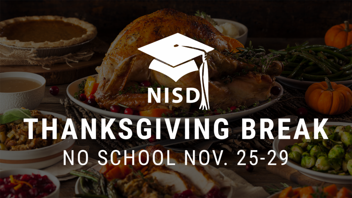 An image of a Thanksgiving turkey with the NISD logo and the text 'Thanksgiving Break, No School Nov. 25-29'