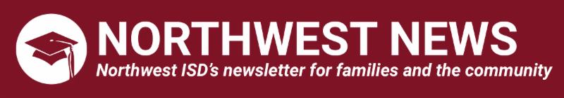 Northwest ISD's newsletter for families and the community