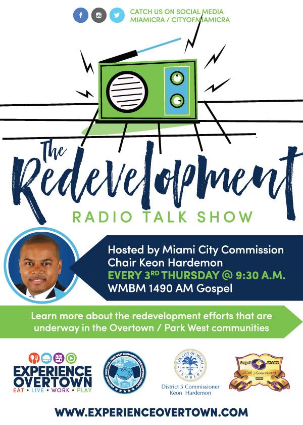 Tune into the Redevelopment Radio Talk Show with Host Miami