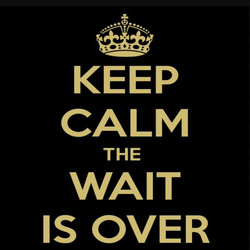 keep calm the wait is over gold text on black background