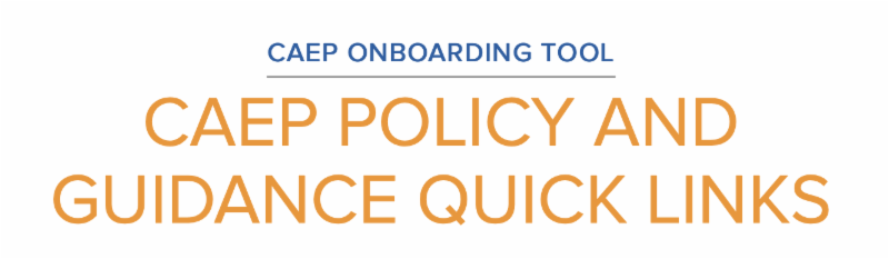 photo with words CAEP Policy and Guidance Quick Links