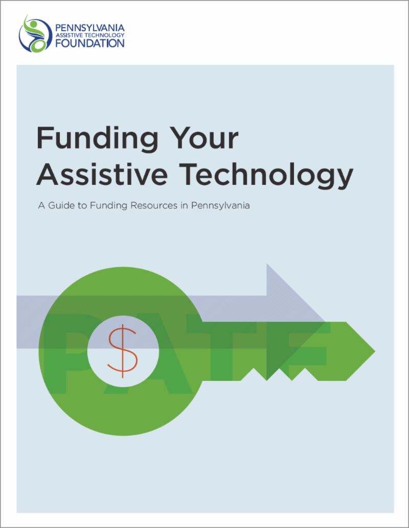 Cover of book titled Funding Your Assistive Technology with an image of a key with a dollar sign and a forward moving arrow.