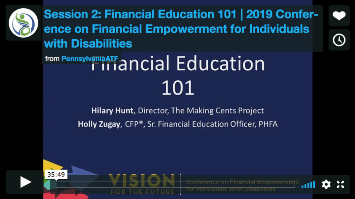 Thumbnail image of a video titled Session 2 Financial Education 101 2019 Conference on Financial Empowerment for Individuals with Disabilities
