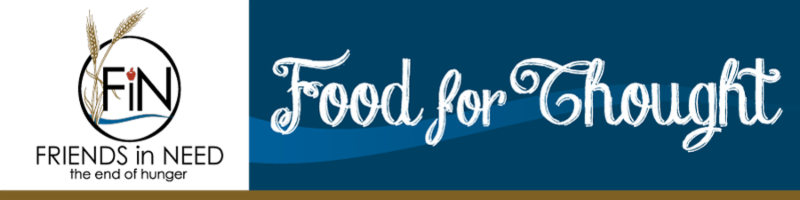 Friends in Need Foodshelf Food for Thought Newsletter