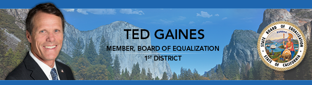 Words Ted Gaines. Member. Board of Equalization. First District. Photo of Ted Gaines with Board of Equalization Seal. Background photo of Yosemite National Park.