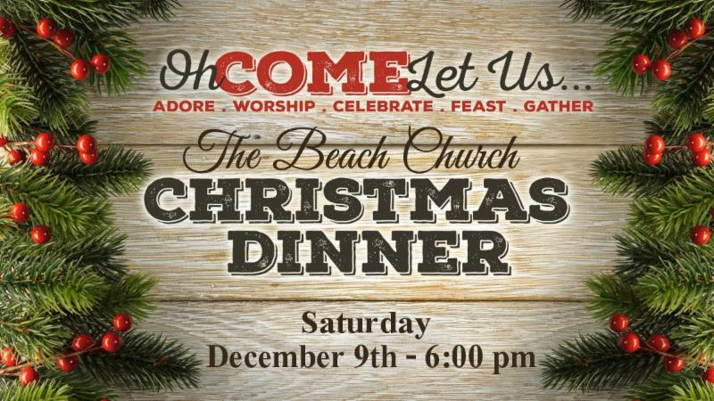 Church Christmas Dinner.Christmas Dinner At The Beach Church