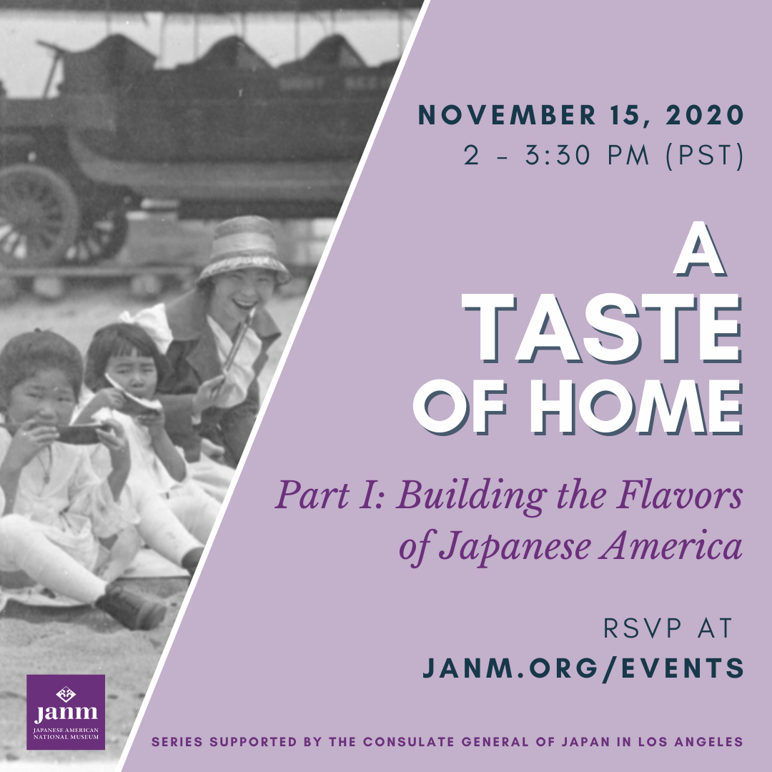 A Taste of Home - Building the Flavors of Japanese America - 2020 November 15