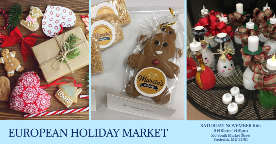 3 Images with assortments of holiday gifts, gingerbread, candy canes, and candles. European Holiday Market. Saturday, November 16th 10:00 AM to 5:00 PM.  555 South Market Street, Frederick MD 21701