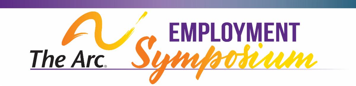 The Arc Employment Symposium