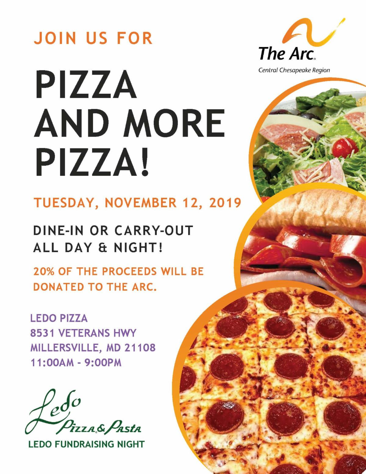 The Arc Central Chesapeake Region's Pizza and More Pizza Fundraiser on December 12th from 11 AM to 9 PM at Ledo Pizza in Millersville.