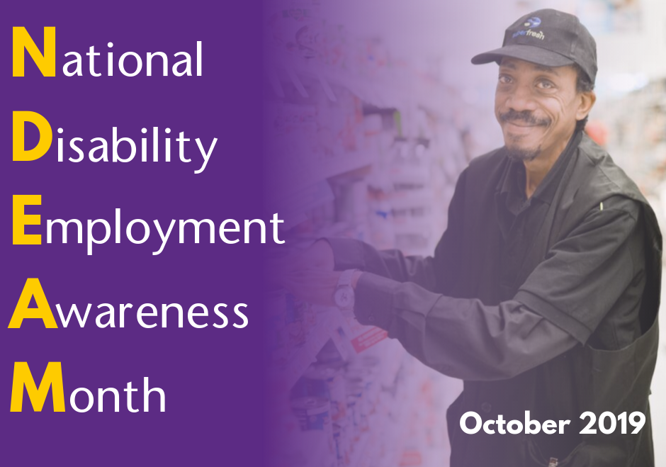 """Employ Ability"" during National Disability Employment Awareness Month. October 2019. Featuring Photo of a man stocking shelves at a grocery store smiling at the camera."