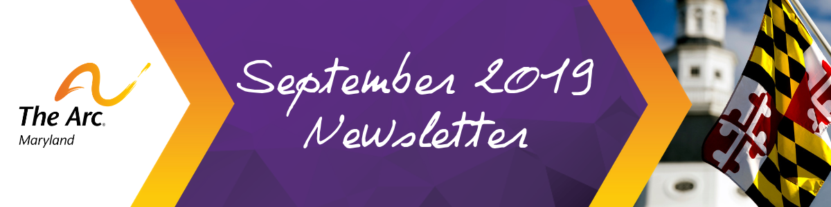 The Arc Maryland's September 2019 Newsletter