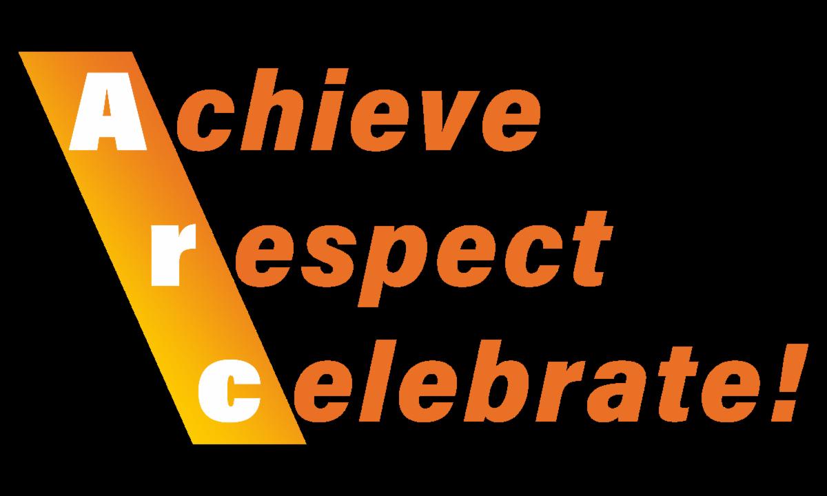 Achieve, respect, celebrate!
