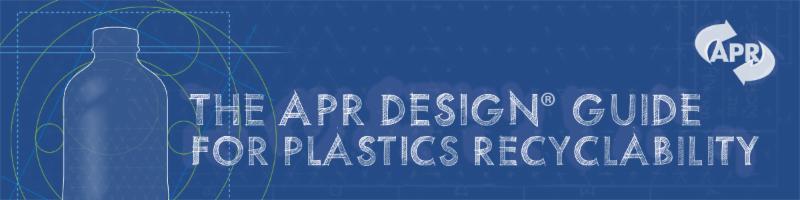 Access the APR Design Guide for Plastics Recyclability