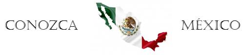 Conozca México