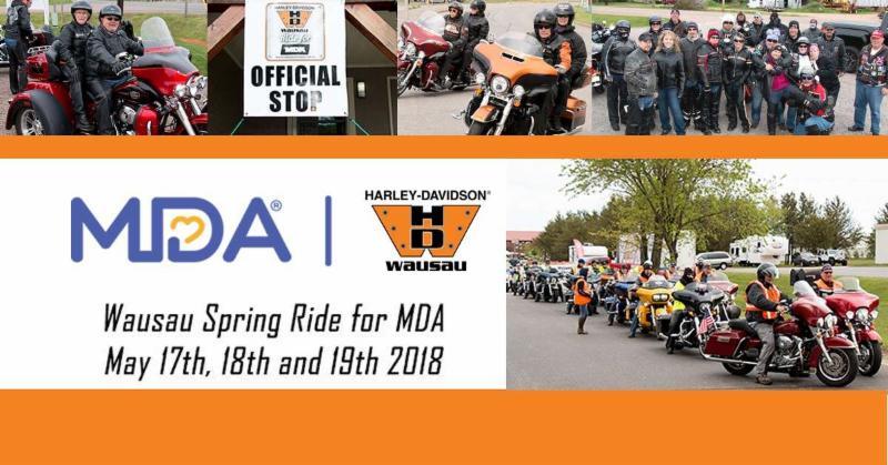 Wausau Spring Ride for MDA at Harley-Davidson of Wausau - May 17-18-19, 2018