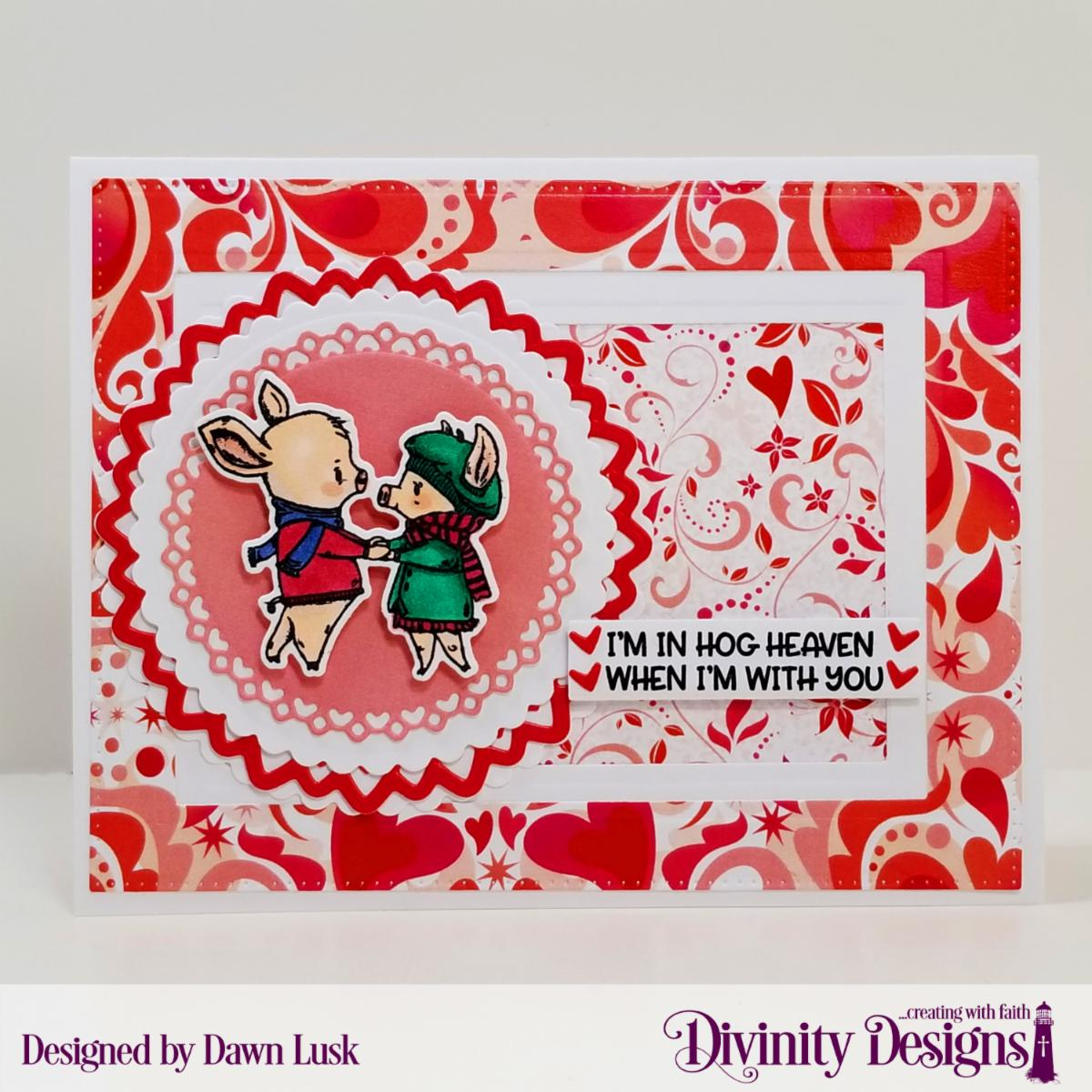 Stamp/Die Duos: Hogs & Kisses Custom Dies: Sentiment Strips, Pierced Rectangles, Rectangles, Scalloped Circles, Filigree Circles Paper Collections: Sweet Hearts