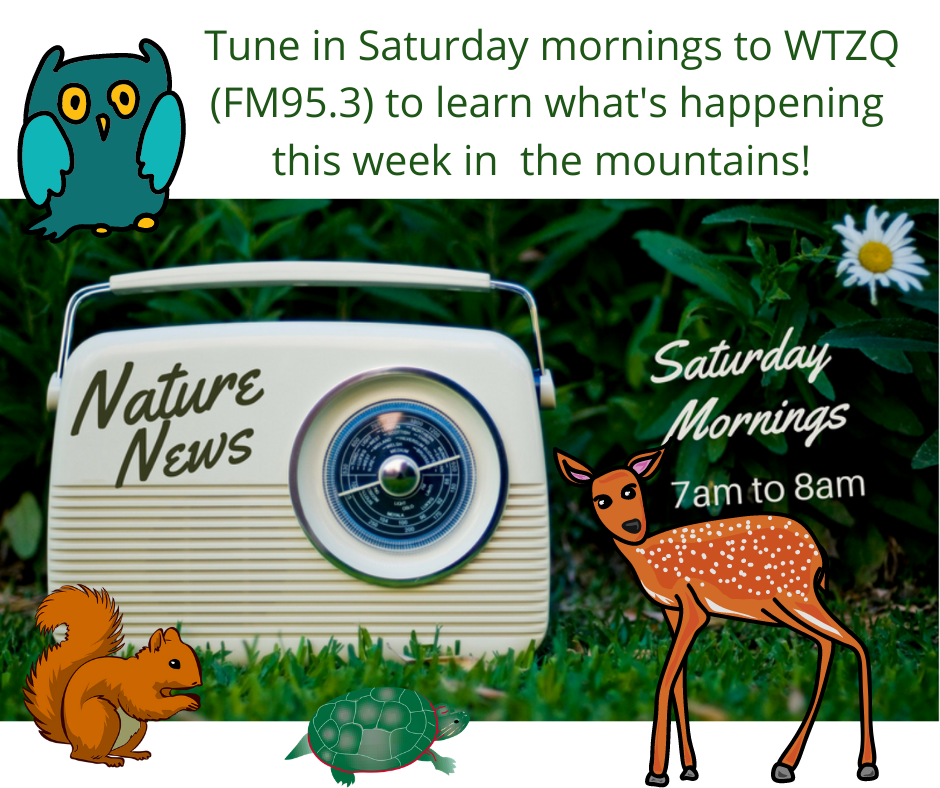 Nature News - Every Saturday on WTZG  FM 95.3 at 7 AM