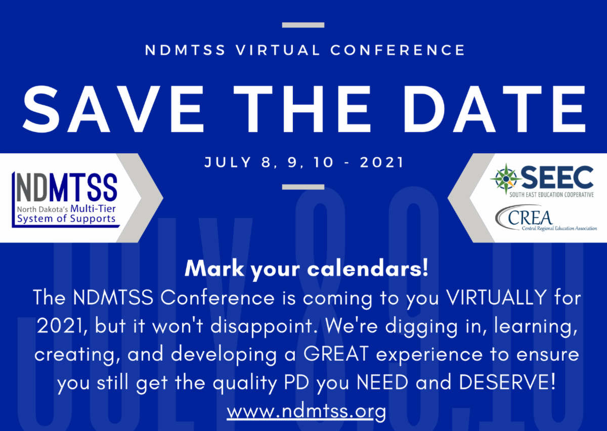 Save the date banner for NDMTSS conference July 8-10, 2021