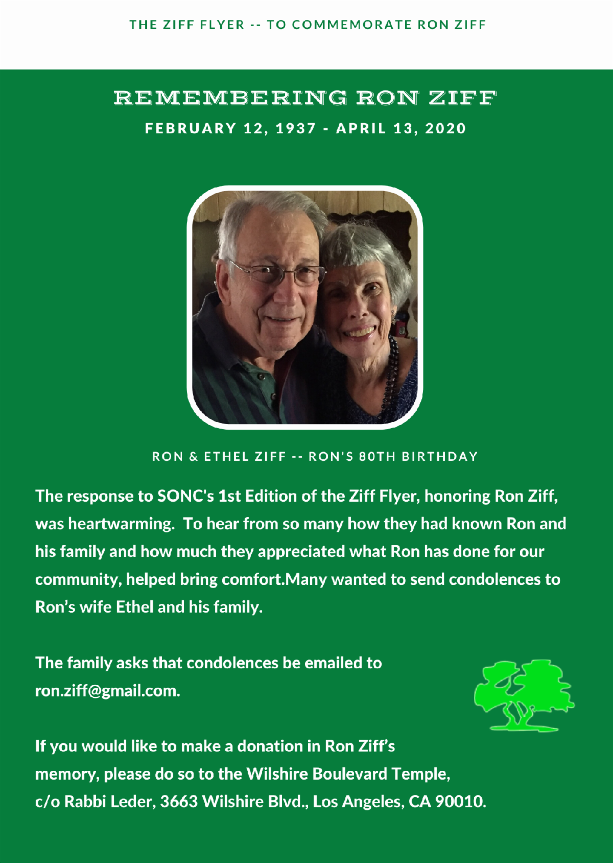 The response to SONC's 1st Edition of the Ziff Flyer honoring Ron Ziff was heartwarming. To hear from so many how they had known Ron and his family and how much they appreciated what Ron has done for our community helped bring comfort.