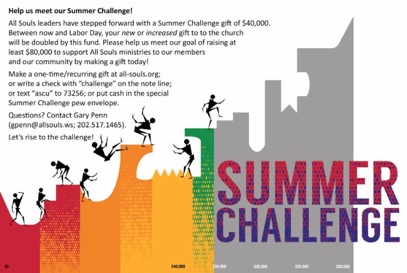 Help Us Meet Our Summer Challenge! Through Labor Day, your gift to the church will be doubled. Help us meet our goal of raising at least $80,000. Contact gpenn@allsouls.ws for more info.