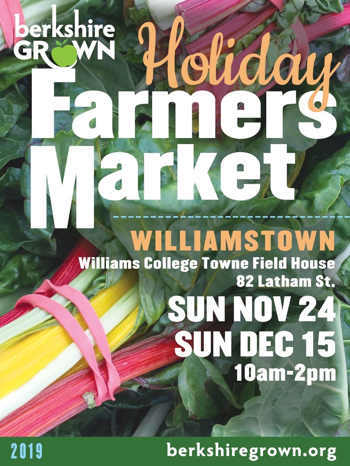 Williamstown Holiday Farmers Markets Williams College Towne Field House, 82 Latham Street 10AM-2PM Sunday, November 24 Sunday, December 15