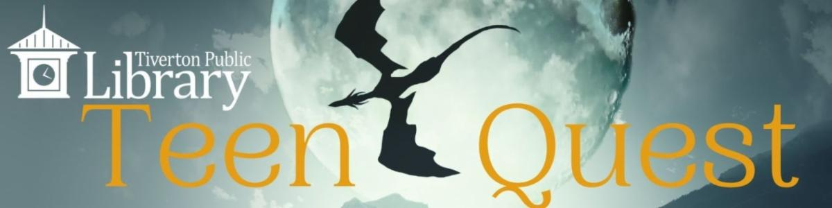 """Illustration of a dragon flying across the moon with the library's logo and the slogan """"Teen Quest"""""""