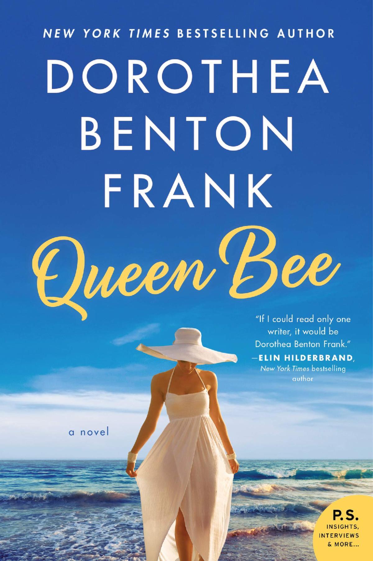"""""""Queen Bee"""" by Dorothea Benton Frank"""