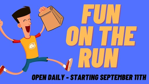 """Illustration of an excited child running with a paper bag alonside the words """"Fun on the Run, Open Daily - Starting September 11th"""