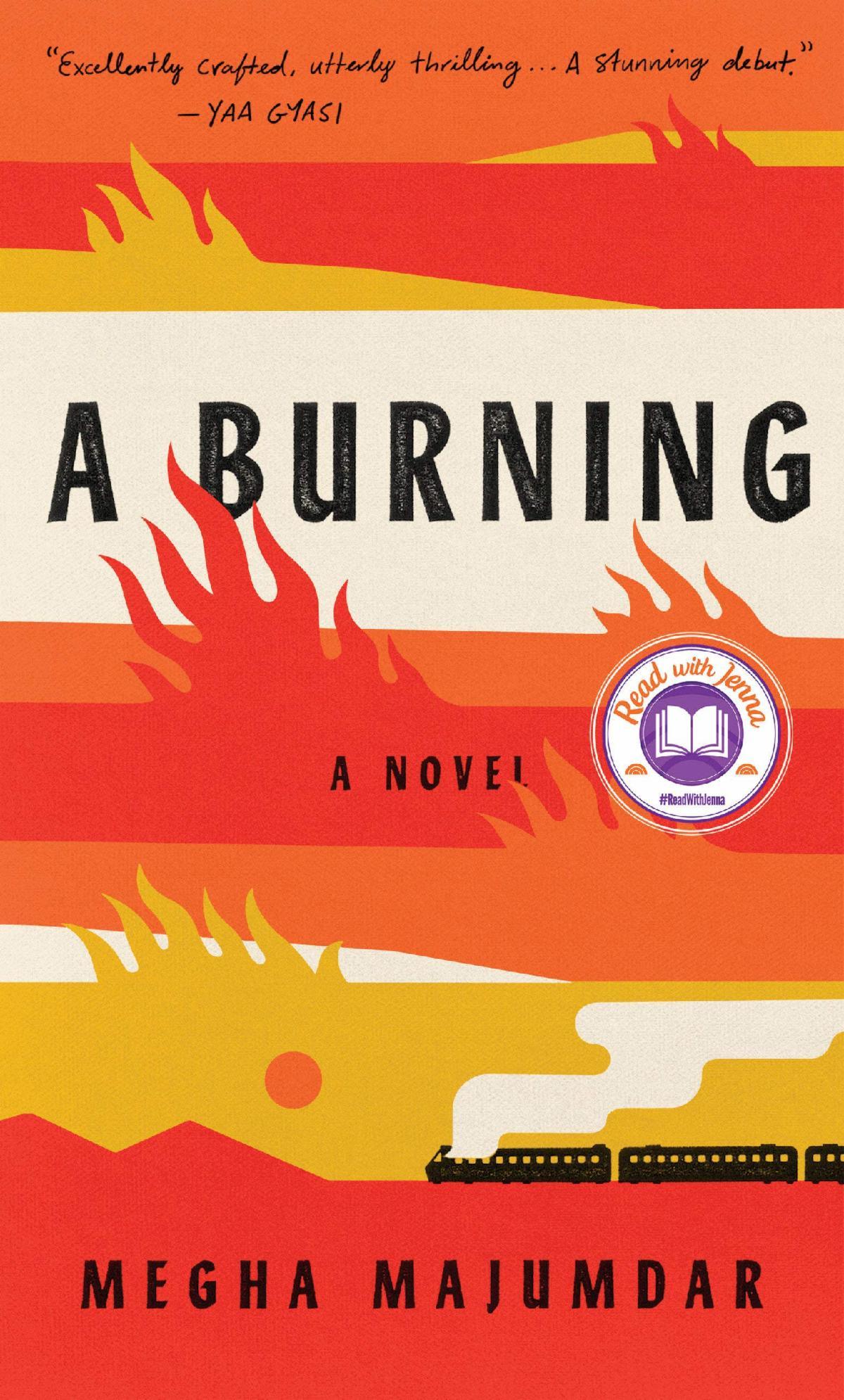 """""""A Burning"""" by Megha Majumdar"""