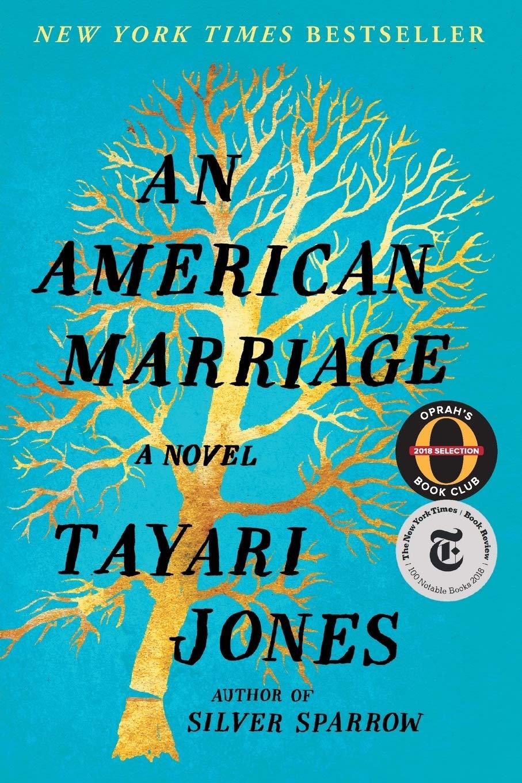 """An American Marriage"" by Tayari Jones"