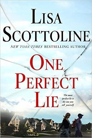 'One Perfect Lie' by Lisa Scottoline