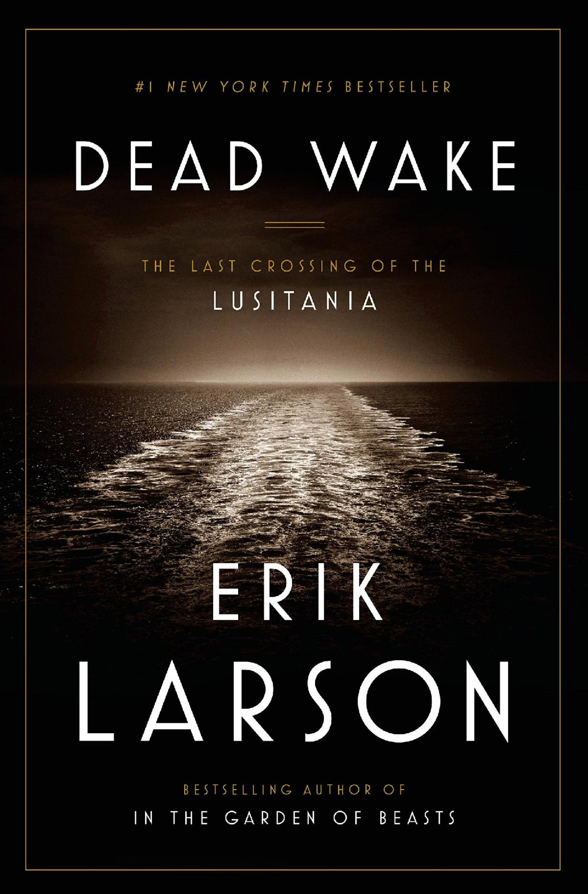 'Dead Wake' by Erik Larson