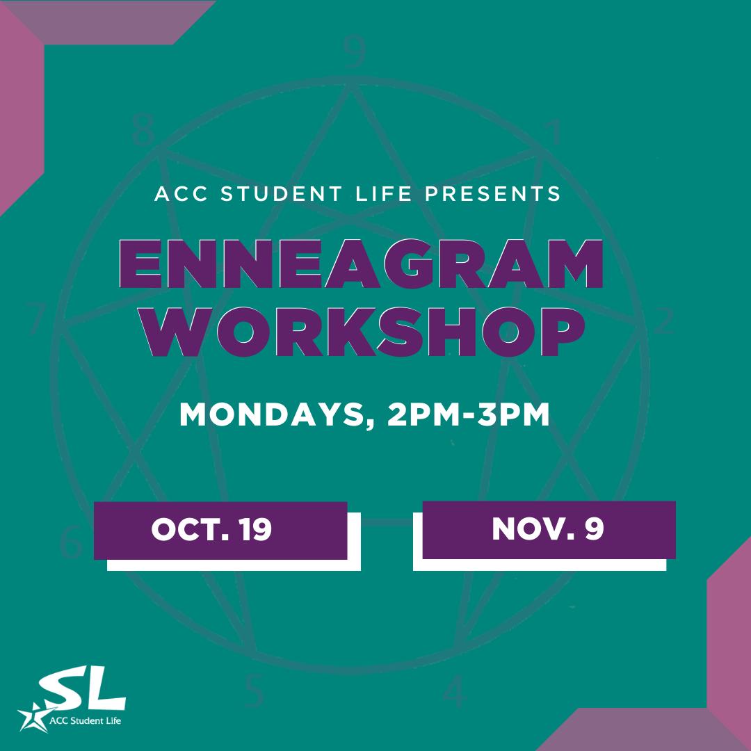 Student Life Enneagram Workshop Mondays 2pm-3pm