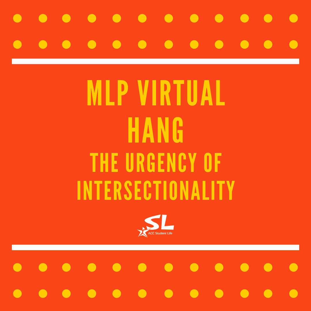 Virtual Hang: The Urgency of Intersectionality