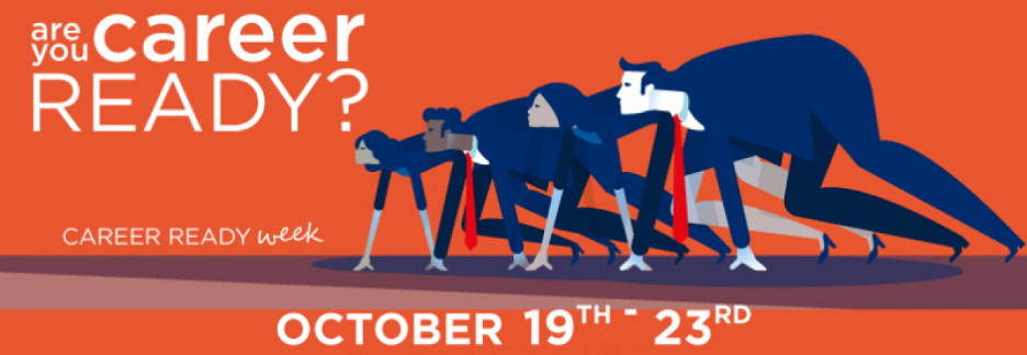 Are you career ready? October 19 - 23