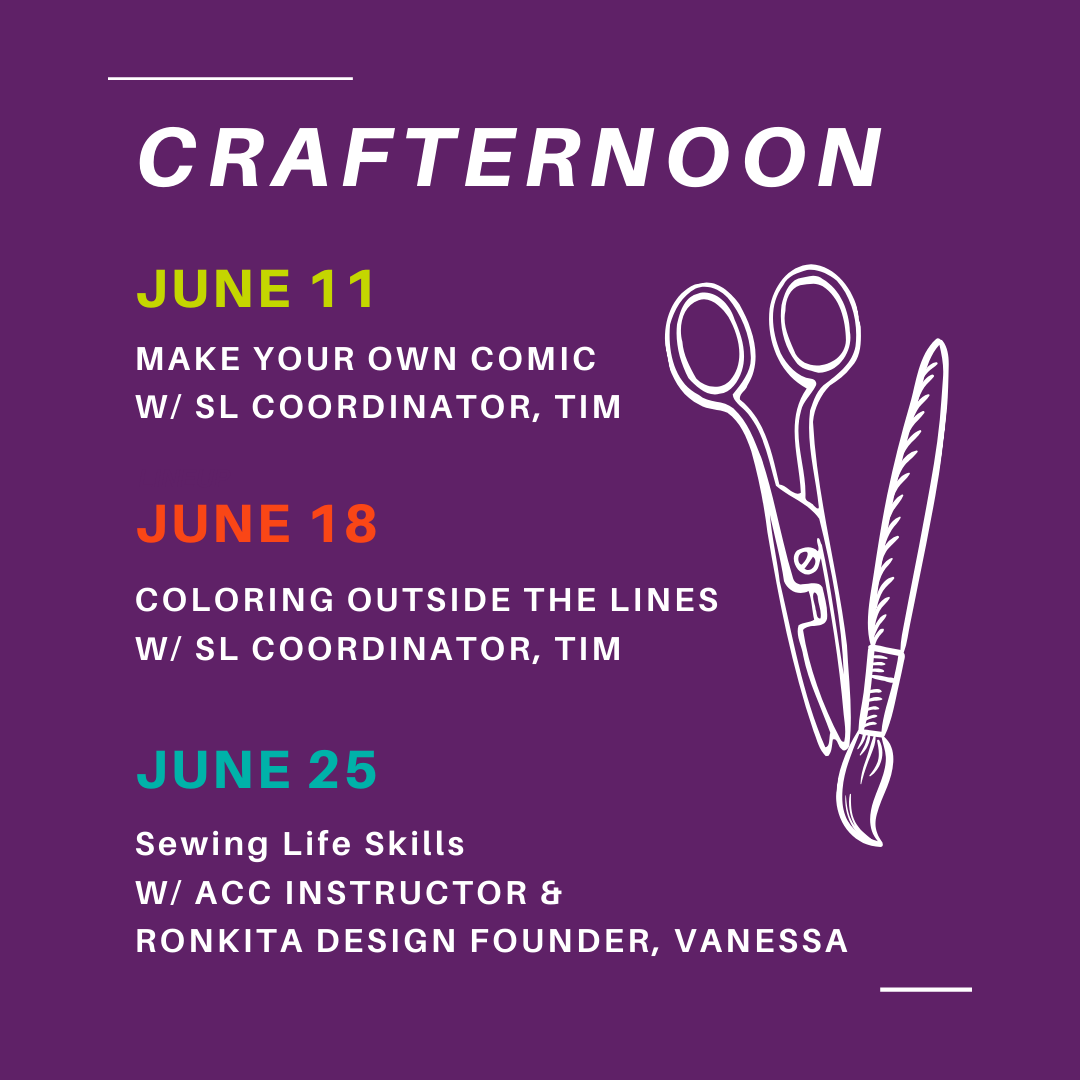 crafternoon on june 11 18 and 25 with student life