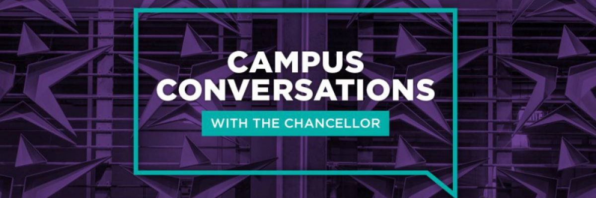 Campus Conversations with the Chancellor